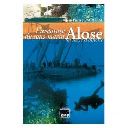 image: L'aventure du sous-marin alose, un siecle d'histoire